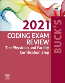 Buck's Coding Exam Review 2021 - E-Book : The Physician and Facility Certification Step, EPUB eBook
