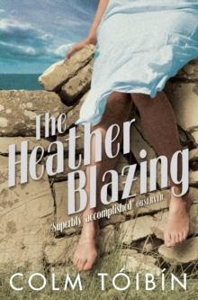 The Heather Blazing, Paperback / softback Book