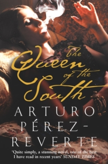 The Queen of the South, Paperback Book