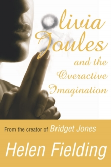 Olivia Joules and the Overactive Imagination, Paperback Book