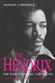 Jimi Hendrix : The Man, the Magic, the Truth, Paperback Book