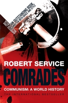 Comrades : Communism: A World History, Paperback / softback Book