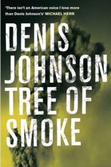 Tree of Smoke, Paperback Book