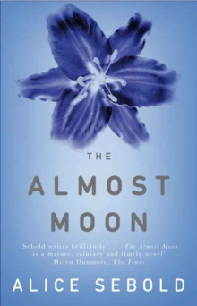 The Almost Moon, Paperback Book