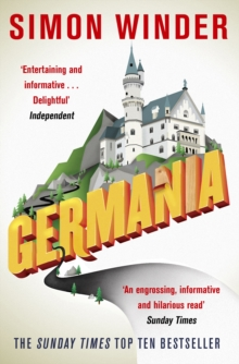 Germania : A Personal History of Germans Ancient and Modern, Paperback / softback Book