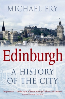 Edinburgh : A History of the City, Paperback / softback Book