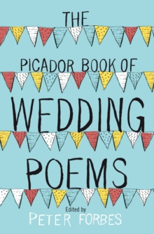 The Picador Book of Wedding Poems, Paperback Book