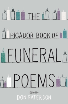 The Picador Book of Funeral Poems, Paperback / softback Book