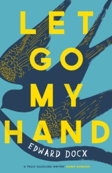 Let Go My Hand, Hardback Book
