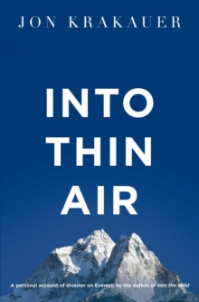 Into Thin Air : A personal account of the Everest disaster, EPUB eBook
