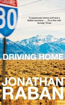 Driving Home : An American Scrapbook, Paperback Book