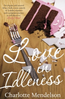Love in Idleness, Paperback / softback Book