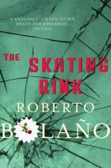 The Skating Rink, Paperback Book