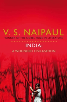 India: A Wounded Civilization, Paperback / softback Book