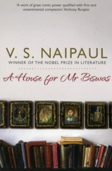 A House For Mr Biswas, Paperback / softback Book