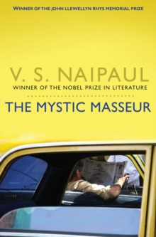 The Mystic Masseur, Paperback Book