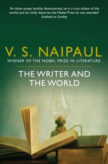 The Writer and the World : Essays, Paperback / softback Book