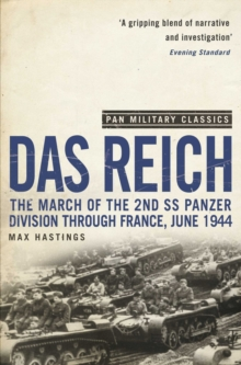 Das Reich : The March of the 2nd SS Panzer Division Through France, June 1944, EPUB eBook