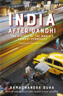 India After Gandhi : The History of the World's Largest Democracy, EPUB eBook