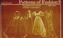 Patterns of Fashion 2 : 1860 - 1940, Paperback Book
