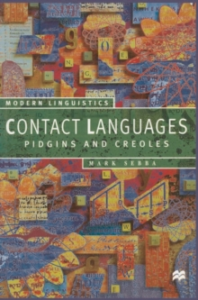 Contact Languages : Pidgins and Creoles, Paperback / softback Book