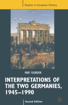 Interpretations of the Two Germanies, 1945-1990, Paperback / softback Book