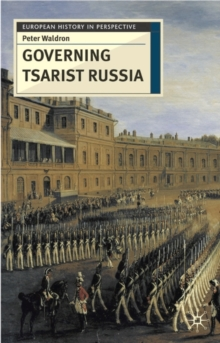 Governing Tsarist Russia, Paperback Book
