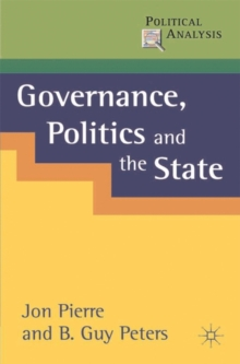 Governance, Politics and the State, Paperback Book