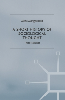 A Short History of Sociological Thought, Paperback Book