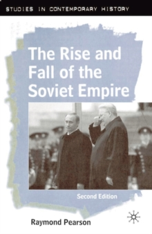 The Rise and Fall of the Soviet Empire, Paperback Book