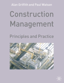 Construction Management : Principles and Practice, Paperback / softback Book