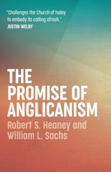 The Promise of Anglicanism, Paperback / softback Book