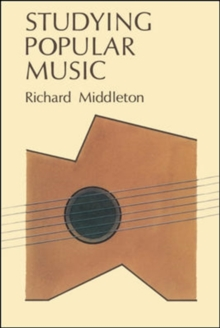 STUDYING POPULAR MUSIC, Paperback / softback Book