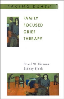 Family Focused Grief Therapy, Paperback / softback Book
