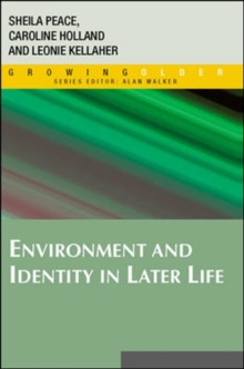 Environment and Identity in Later Life, Paperback Book