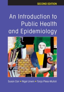 An Introduction to Public Health and Epidemiology, Paperback Book