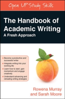 The Handbook of Academic Writing: A Fresh Approach, Paperback / softback Book