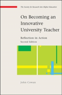 On Becoming an Innovative University Teacher: Reflection in Action, Paperback / softback Book
