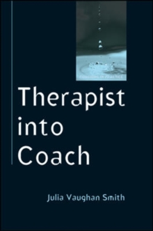 Therapist into Coach, Paperback Book