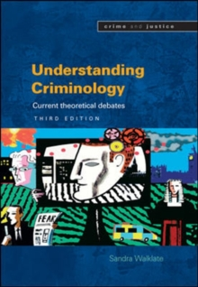 Understanding Criminology, Paperback Book