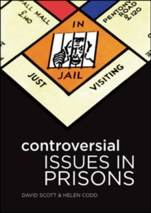 Controversial Issues in Prisons, Paperback / softback Book