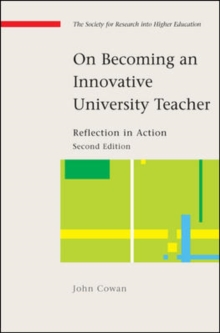 On Becoming An Innovative University Teacher : Reflection In Action, PDF eBook