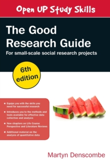 The Good Research Guide: For Small-Scale Social Research Projects, Paperback Book