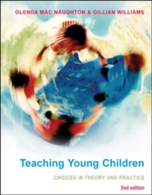 Teaching Young Children: Choices in Theory and Practice, Paperback / softback Book