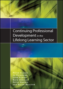Continuing Professional Development in the Lifelong Learning Sector, Paperback / softback Book