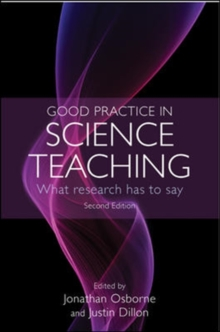 Good Practice in Science Teaching: What Research Has to Say, Paperback / softback Book