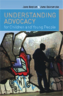 Understanding Advocacy For Children And Young People, PDF eBook