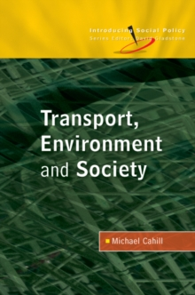 Transport, Environment And Society, PDF eBook