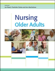 Nursing Older Adults, Paperback Book