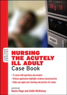 Nursing the Acutely ill Adult: Case Book, Paperback / softback Book